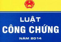 Luật công chứng 2014 ban hành ngày 20/06/2014