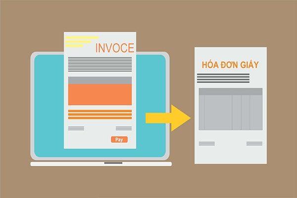 Những điều cần biết về chuyển đổi hóa đơn điện tử sang hóa đơn giấy
