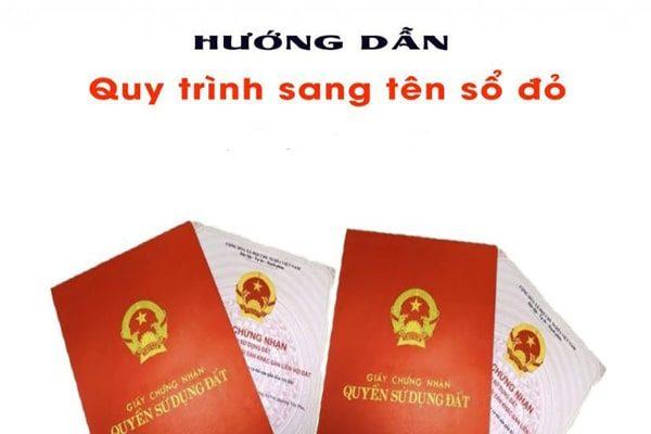 Thủ tục sang tên trên giấy chứng nhận quyền sử dụng đất