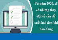 Những thay đổi về quy định hóa đơn điện tử chính thức có hiệu lực từ 01/11/2020