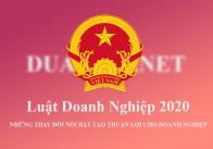 Những điểm nhấn quan trọng của Luật Doanh nghiệp 2020