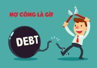 Nợ công là gì? Ai là người trả nợ công?